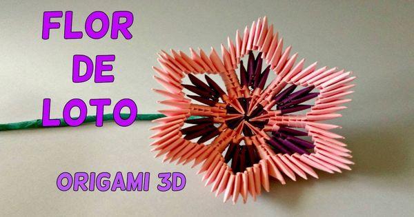 Flor De La Meditación Flor De Loto Origami 3d Flor De Loto Origami Origami 3d Origami