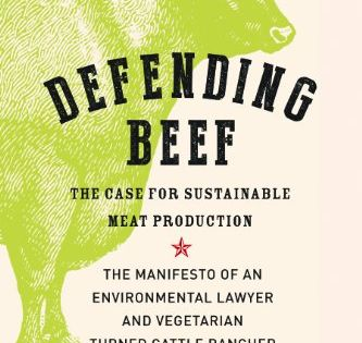 Defending Beef The Case For Sustainable Meat Production By Nicolette Hahn Niman Http Www Amazon Com Dp 1603585362 Ref Cm Sw Recipe Book Sustainability Beef