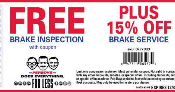 Free Brake Inspection Plus 15 Off Any Brake Service Pep Boys Pep Printable Coupons