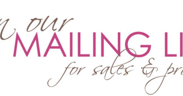Join our mailing list and never miss out on exclusive savings ...