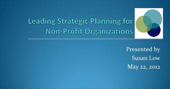 Non Profit Strategic Planning May 22 2012 Strategic Planning Creating A Mission Statement Strategic Leadership