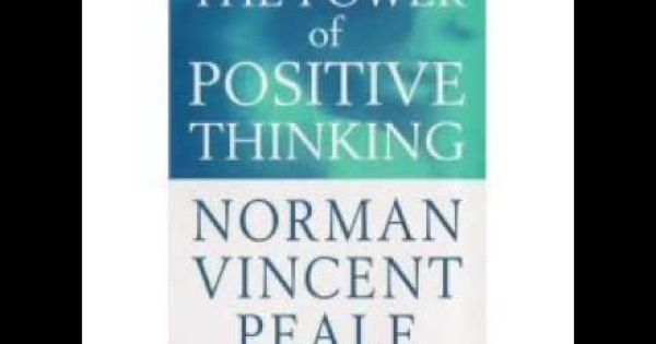 Norman Vincent Peale Power of Positive Thinking [FULL ...