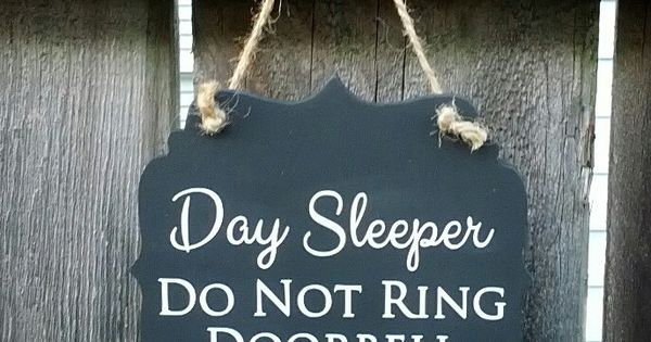 Day Sleeper Do Not Ring Doorbell hanging wood sign by HouseOfShep, $8.00