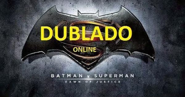 Assistir Batman Vs Superman A Origem Da Justica Dublado Online