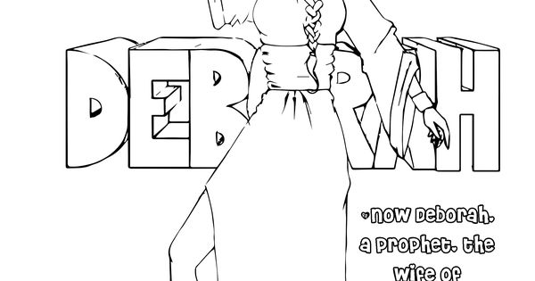 deborah judges bible coloring pages | FREE Coloring Page - Deborah of the Bible - Judge of ...
