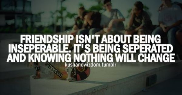 Friends 3 Life Quotes Time Quotes Quotes