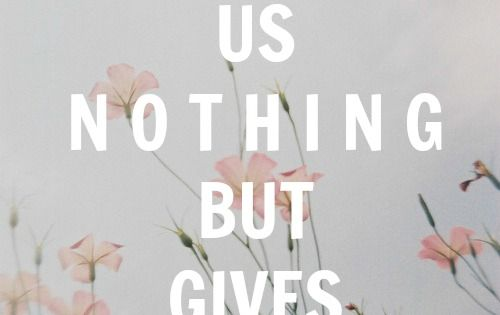 God owes us nothing but gives us everything quotes inspiration motivation