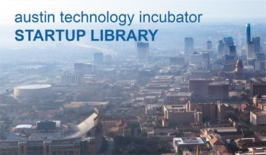 Studying In Austin Means Being In The Heart Of Technology Incubation Start Up Technology Ut Austin