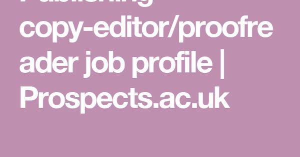 Publishing CopyEditorProofreader Job Profile  ProspectsAcUk