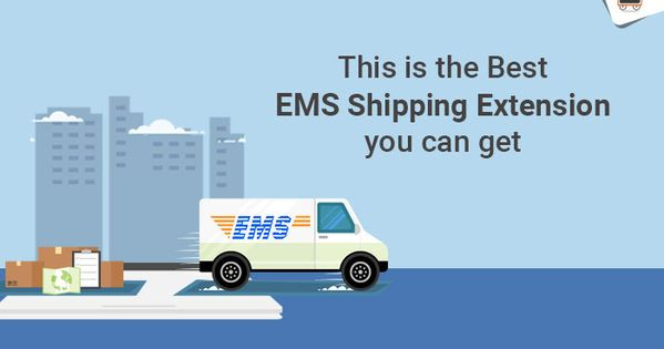 This Is The Best Magento 2 Ems Shipping Extension You Can Get Magento Ems Learning
