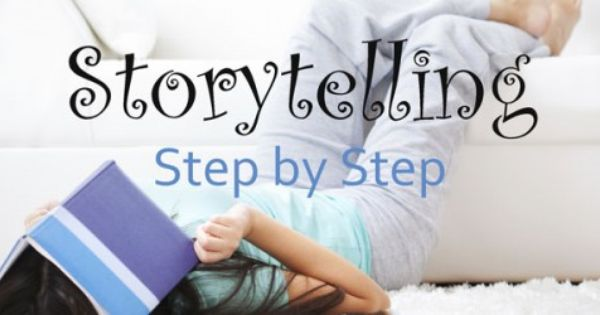 Tell a Better Story w/ Simple Step by Step