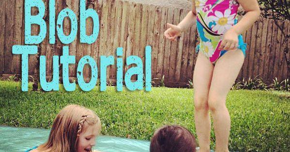 The Water Blob tutorial: Amazing Summer Fun. I might have to try