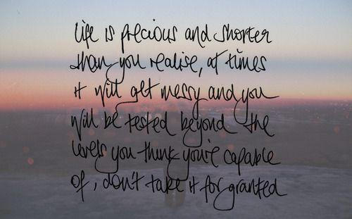 Life Is Precious Life Quotes Tumblr Happy Life Quotes Positive Quotes Tumblr