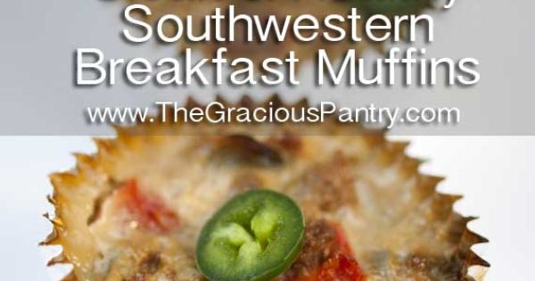 Clean Eating Recipes | Clean Eating Southwest Breakfast Muffins