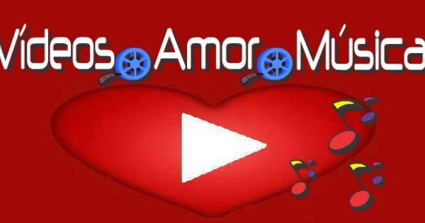 Videos De Amor Gratis Videos Romanticos Video Romanticos Amor