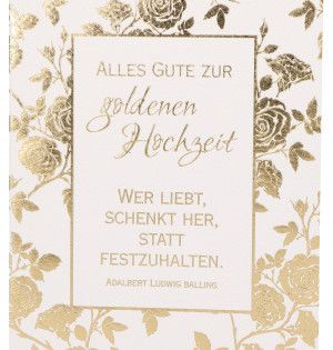 Gluckwunschkarte Alles Gute Zur Goldenen Hochzeit Goldene Hochzeit Hochzeit Gluck Und Segen