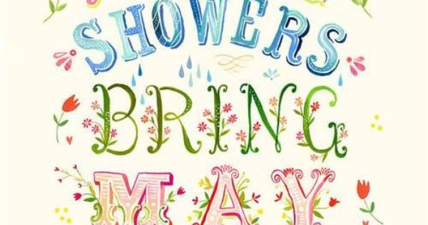 April showers bring May flowers print by Katie Daisy