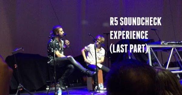 R5 Soundcheck Vip Experience Last Part San Jose 8 18 15 Sometimelastnighttour Youtube R5 Experience Tours