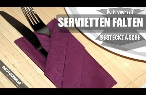servietten falten anleitung bestecktasche diy napkin folding instruction cutlery bag youtube. Black Bedroom Furniture Sets. Home Design Ideas