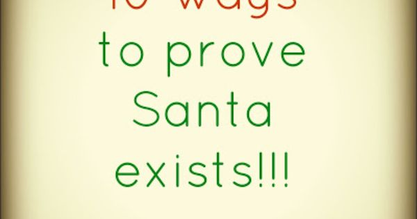 10 ways to prove Santa exists