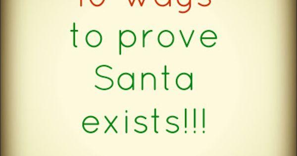 10 ways to prove Santa exists
