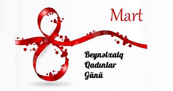 Butun Qadin Oxuyucularimizi 8 Mart Beynəlxalq Qadinlar Gunu 2017 Munasibətilə Təbrik Edirik Martini