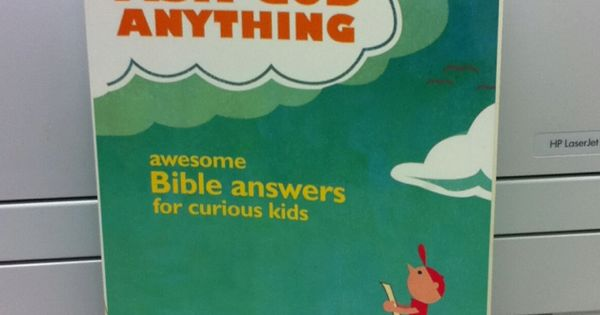 Great kids book for all their curious questions for God:)