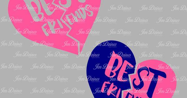 Best Friend Split Heart Svg Dxf Eps Best Friends Design