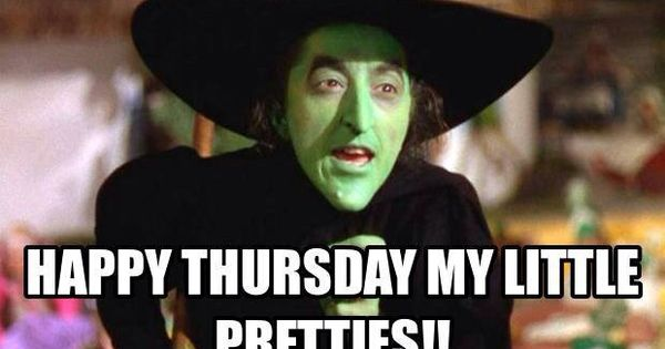 My Pretties Happy Thursday Images Good Morning Happy Thursday Morning Quotes Funny