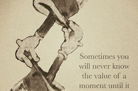 "Dr. Suess ""sometimes you will never know the value of a moment"