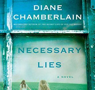 Necessary Lies Kindle Edition By Diane Chamberlain Literature Fiction Kindle Ebooks Amazon Com Historical Fiction Best Suspense Books Books