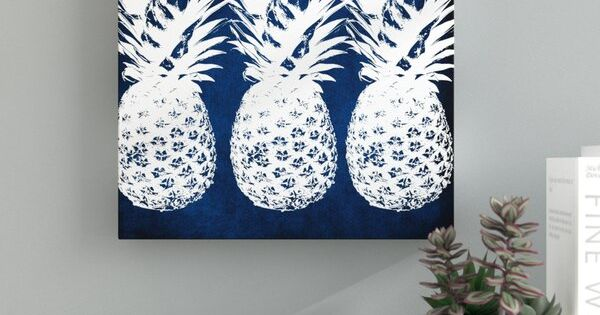 Indigo Pineapple Graphic Art On Wrapped Canvas In 2020 Pineapple Graphic Graphic Art Pineapple Wall Art