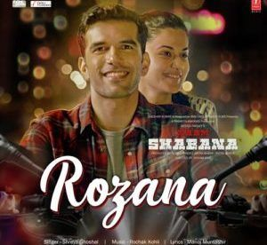 Download Rozana Mp3 Song Singer Shreya Ghoshal Music Rochak Kohli Djdosanjh Com Karaoke Songs Bollywood Music Movie Songs
