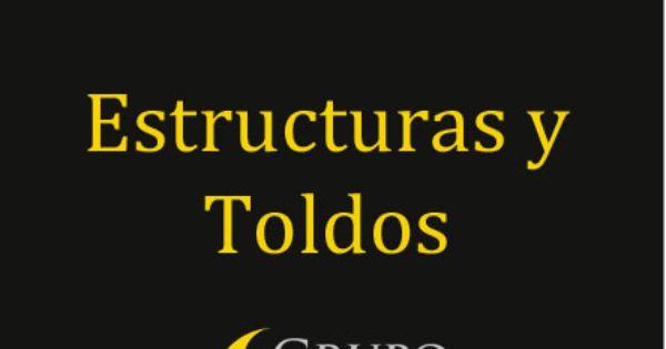 Ms Informacin Wwwgrupodeccom Estructuras Y Toldos