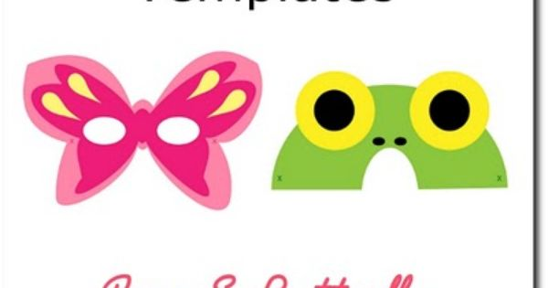 printable mask templates - frog and butterfly fairy butterfly birthday party DIY
