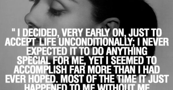 Words of wisdom from the great AudreyHepburn