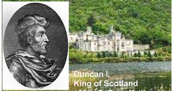 1007 Duncan I King of Scotland   Genealogy & History ...