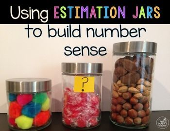 An Estimation Jar Is A Fun And Easy Way To Build Number Sense Read More About How To Use An Estimation Jar In Your Number Sense Guessing Jar Math Number Sense
