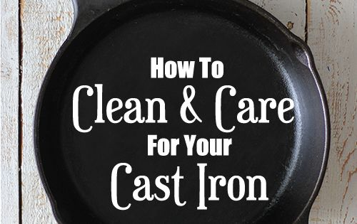how to clean and care for your cast iron skillet cast iron cast iron skillet and super simple. Black Bedroom Furniture Sets. Home Design Ideas