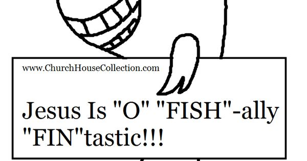 Jesus Is O Fishally Fintastic Fish Coloring Page With And