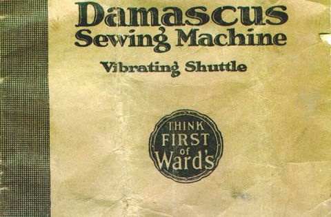 dating damascus sewing machine Montgomery ward's 'better grade' machines, such as the 'brunswick' and the 'damascus' were manufactured by the national sewing machine company.