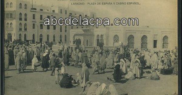 Larache Plaza De Espana Y Casino Espagnol Marruecos Espanol Y