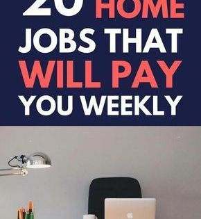 20 Work At Home Online Jobs That Pay Weekly Work From Home Opportunities Online Jobs From Home Home Jobs