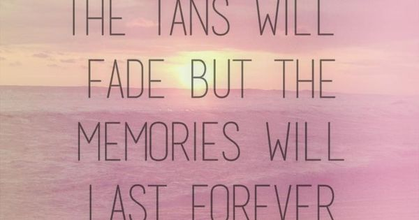 Positive Quotes Good Memories Last Forever Motivational
