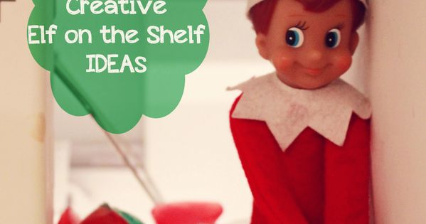 51+ elf on the shelf ideas elfontheshelf