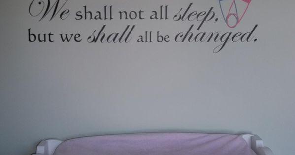 Funny Church Nursery We Shall Not All Sleep But We Shall