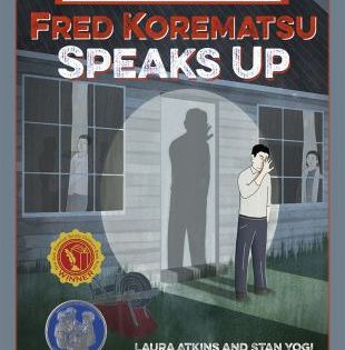 Fred Korematsu Speaks Up In 2020 Fight For Justice Popular Kids Books Middle School History