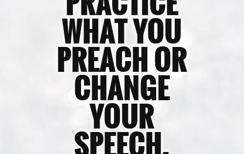Quotes About Practice What You Preach: Google Image Result For Http://img.picturequotes.com/2/9