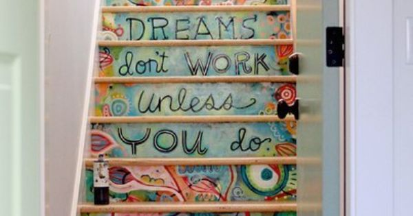 stairway to art studio dreams quote stairway