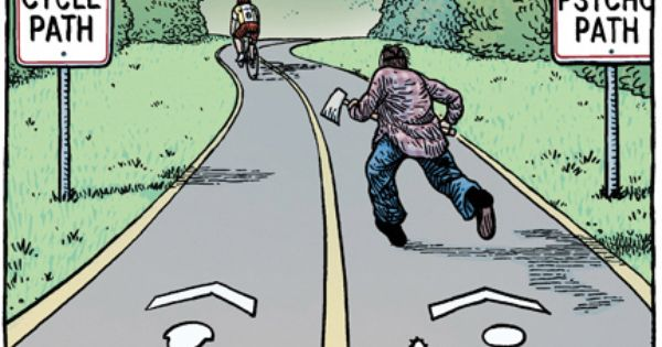 Choose the right path in life. cycle path psychopath cycling bicycling bike